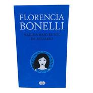 Libro Florencia Bonelli Coleccion La Nacion 2021 Varias Edic
