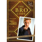 Livro - The Bro Code - How I Met Your Mother
