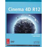 Cinema 4d R12 (incluye Dvd)