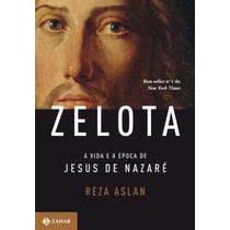 Zelota A Vida E A Época De Jesus De Nazaré - Livro Novo