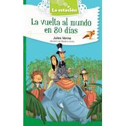 La Vuelta Al Mundo En 80 Días - Estación Mandioca -
