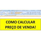 Planilha Como Calcular Preço De Venda Em Excel Compre Já