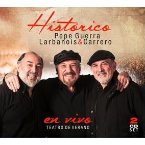 Cd Histórico En Vivo De Pepe Guerra Y Larbanois Carrero