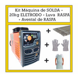 Maquina De Solda + Eletrodo + Luva Raspa + Avental