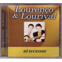 Cd Lourenço & Lourival Só Sucessos - Novo/lacrado