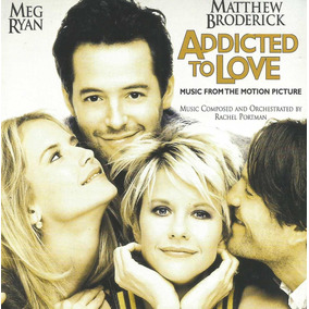 Cd - Addicted To Love ( A Lente Do Amor)- Trilha Filme- Lacr