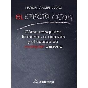 Libro: El Efecto Leopi - Leonel Castellanos - Pdf