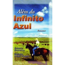Livro - Além Do Infinito Azul - Romance
