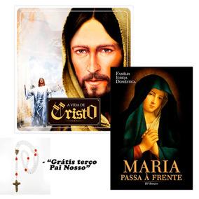 Kit A Vida De Cristo - Livro Maria Passa A Frente + Terço