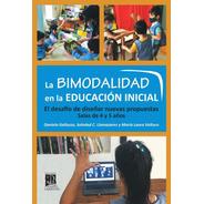 La Bimodalidad En La Educación Inicial