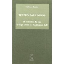 Teatro Para Niños (teatro Alfonso Sastre) Alfonso Sastre