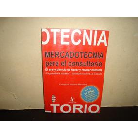 Mercadotecnia Para El Consultorio - Jorge Aldrete