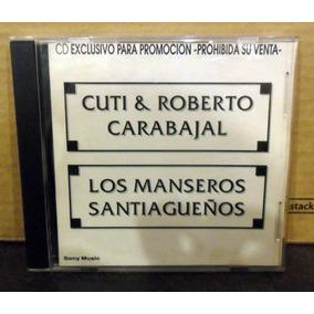 Cuti Roberto Carabajal Manseros Santiagueños Cd Promo 1996