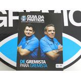 Guia Partida 100 Grêmio Vs U.frederiq (tenho Outras Edições)