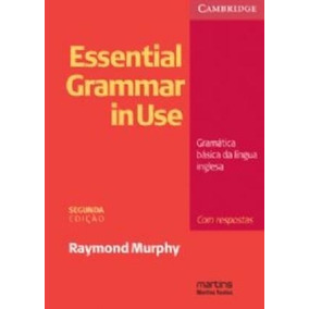 Essential Grammar In Use - Com Respostas