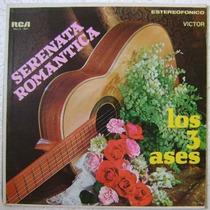 Los 3 Ases / Serenata Romántica 1 Disco Lp Vinilo