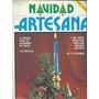 Navidad Artesanal Diciembre De 1975 Menues 112 Paginas