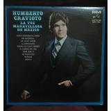 Humberto Cravioto. La Voz Maravillosa De México
