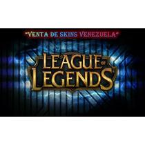 Ventas De Skins Venezuela League Of Legends Compra+sorteo