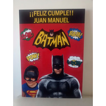 Cartel De Feliz Cumple O Bienvenidos Batman