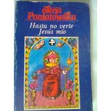 Libro Hasta No Verte Jesús Mío Elena Poniatowska