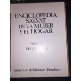 Enciclopedia Salvat De La Mujer Y El Hogar - Tomo Ii -