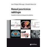 Libro Manual Para Técnicos Radiólogos- Cuando La Teoría Enri