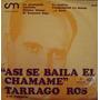 Tarrago Ros-asi Se Baila El Chamame-lp Vinilo-casi Nuevo-oca