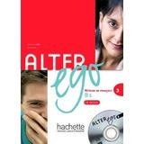 Alter Ego Level 3 Methode De Francais B1- Cd Inclus - Hachet