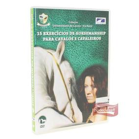 Dvd 15 Exercícios De Horsemanship Para Cavalos E Cavaleiros