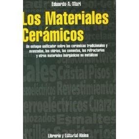 Libro Los Materiales Ceramicos De Eduardo Mari