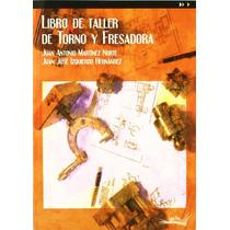Libro De Taller De Torno Y Fresa Aa.vv.