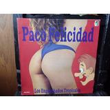 Vinilo Paco Felicidad Los Enganchados Tropicales - Difusion
