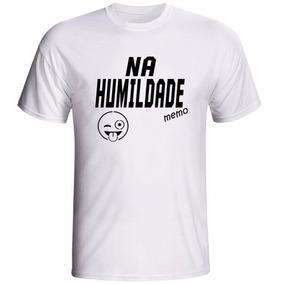 Camiseta Na Humildade Memo - Masculina