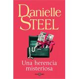 Una Herencia Misteriosa - Danielle Steel