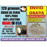 Oxido De Cerio 120gr Pulir Parabrisas Faros Cristal Metal