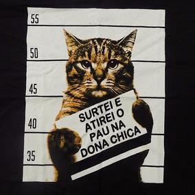 Camiseta Gato Surtei Atirei Pau Dona Chica Oferta Incrível