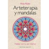 Arteterapia Y Mandalas + Dvd; Rosa Riubo