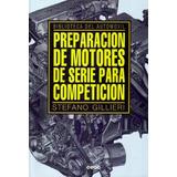 Preparación De Motores De Serie Para Competición/pisteros.