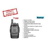 Radio Transmisor Portátil Bidireccional Teamup T-555