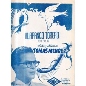 Huapango Torero Tomás Mendez