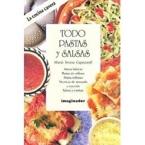 Libro Todo Pastas Y Salsas - Nuevo
