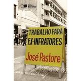 Trabalho Para Ex-infratores - Pastore