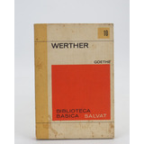 L037 Werther Goethe Biblioteca Basica Salvat 10