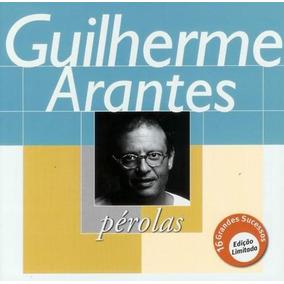 Cd Guilherme Arantes - Série Pérolas (919726)