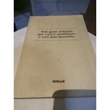 Livro Tem Gente Achando Que Você É Analfabeto - W.olivetto