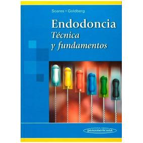 Endodoncia. Técnica Y Fundamentos - Soares - P D F