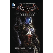 Batman Arkham Knight Genesis 1 Al4