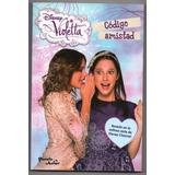 Violetta Disney - Codigo Amistad - Planeta Junior Nuevo!!