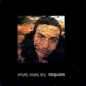 Cd Taiguara - Imyra, Tayra, Ipy, Taiguara (984142)